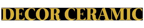 Decor Ceramic-Gresie | Faianta | Decoratiuni | Parchet | Sanitare | Mozaic | Mocheta
